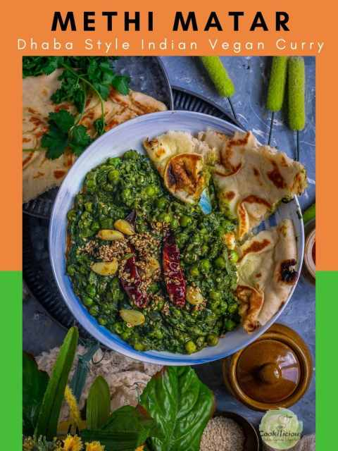 Garlicky Peas Spinach Fenugreek Curry with naan pieces in a round bowl with text at the top