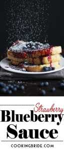 French toast covered with Strawberry Blueberry Sauce and powdered sugar
