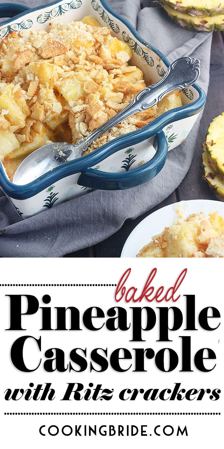 Easy baked pineapple casserole topped with Ritz crackers and shredded cheddar cheese is a classic Southern side dish recipe.