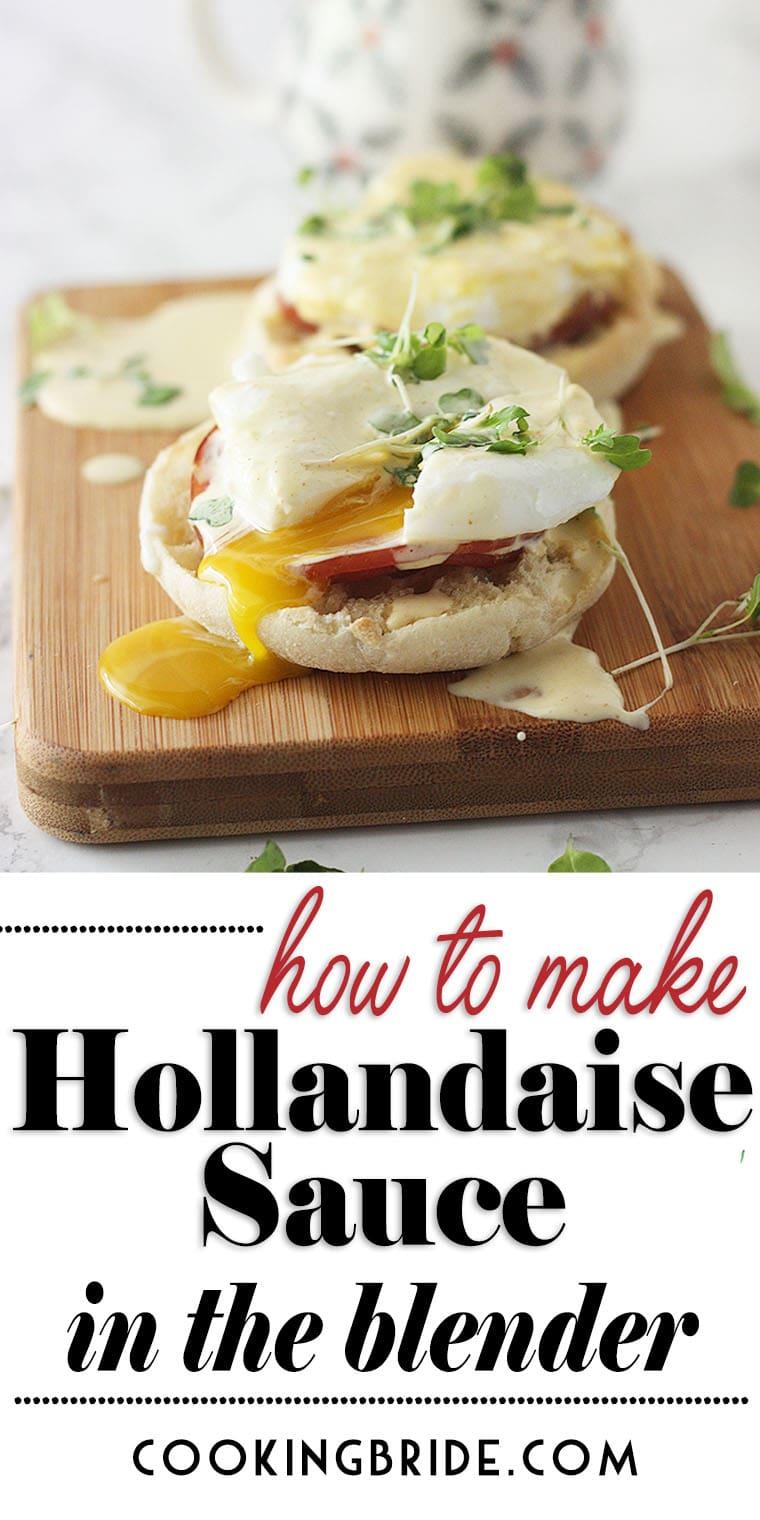 Hollandaise Sauce in the Blender