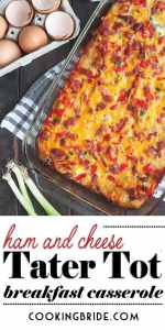 Tater Tot Ham and Cheese Breakfast Casserole