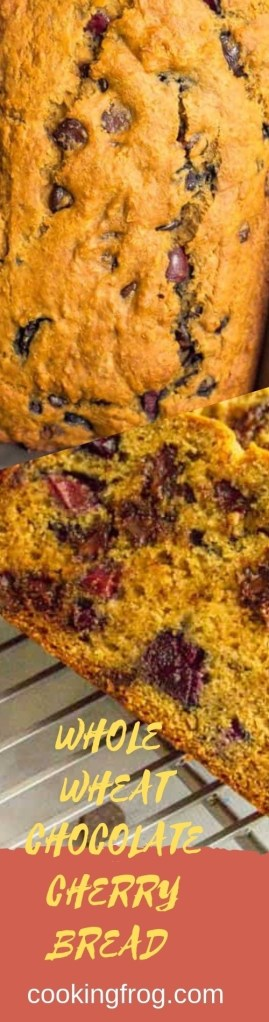 Whole Wheat Chocolate Chip Cherry Bread