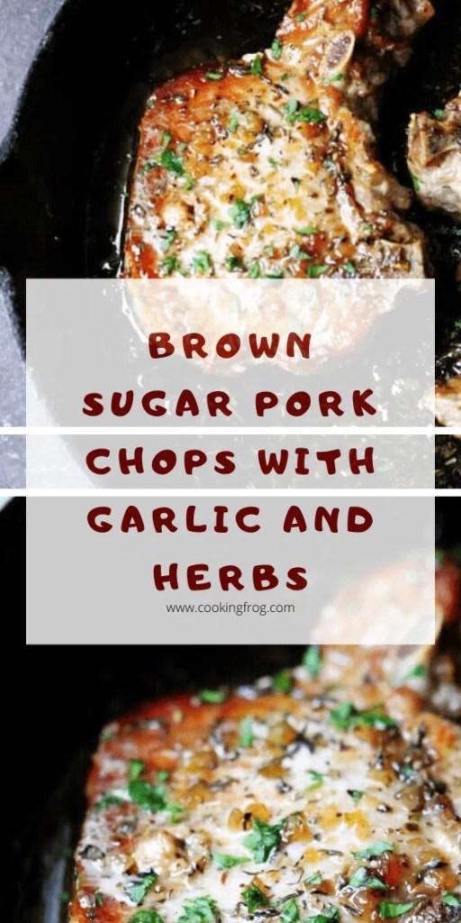 Brown Sugar Pork Chops with Garlic and Herbs | Pinterest