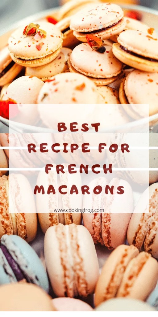 the best recipe for french macarons | Pinterest