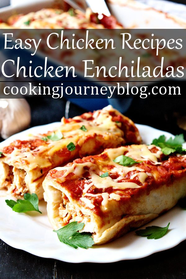 Chicken enchiladas is one of easy dinners to make straight ahead. If you wonder what to make for dinner, look no further. This is one of the best chicken recipes to serve! #chicken #chickenrecipes #chickendinner #mexicanfood #enchiladas