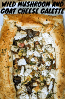 wild mushroom and goat cheese galette