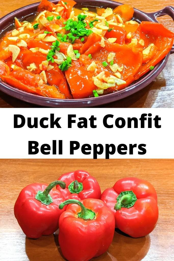 Duck Fat Confit Bell Peppers pinterest pin