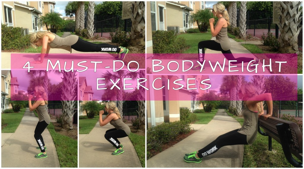 4 Must-Do Bodyweight Exercises