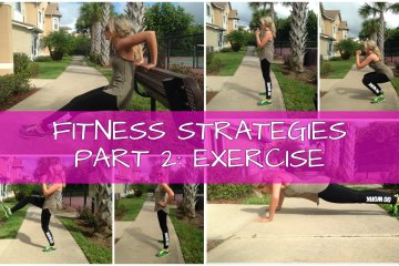 Fitness Strategies Part 2: Exericse