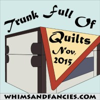 MCM #43 – Trunk Full of Quilts 2015