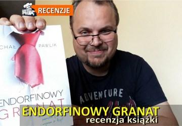 Endorfinowy Granat - recenzja