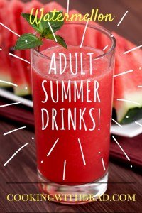 Adult Summer Drinks!