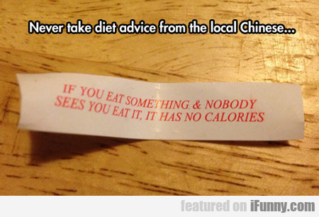 Never Take Diet Advice From The Local Chinese...