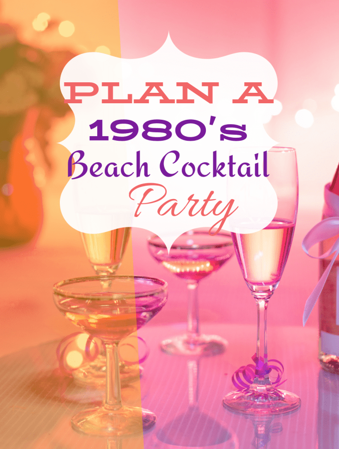 Plan a 1980s Cocktail Party