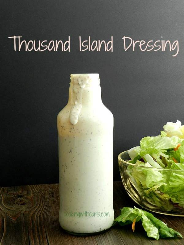Thousand Island Dressing more good memories Cooking