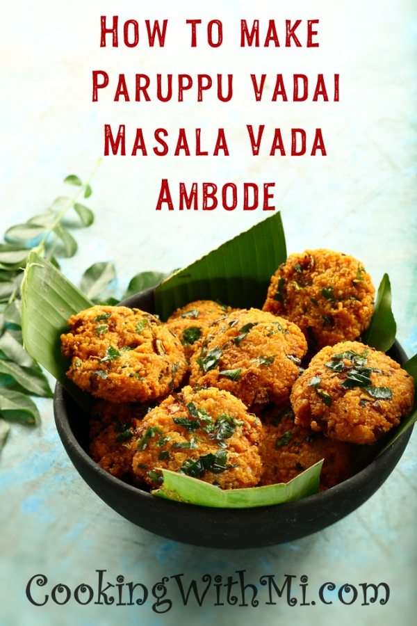 How to make paruppu vadai masala vadai ambode