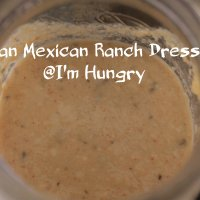 Vegan Mexican Ranch Dressing