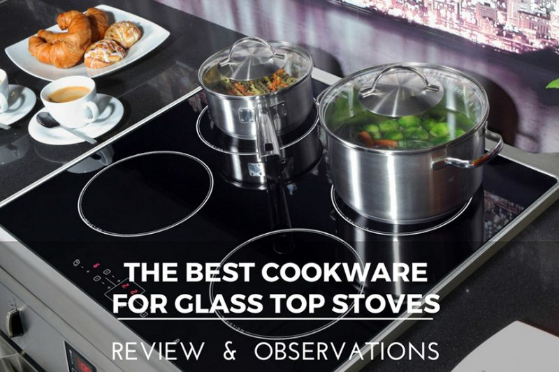 best kitchen stoves costco the 10 cookware for glass top to buy in february 2019
