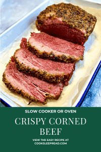 Pinterest image of a baking pan with sliced crispy corned beef