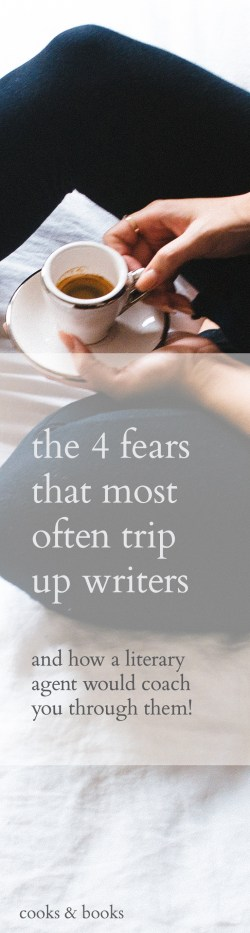 4 Fears Writers Face Literary Agent (long)