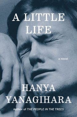 A Little Life by Hanya Yanagihara book cover