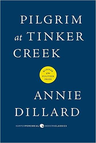 Annie Dillard Pilgrim at Tinker Creek