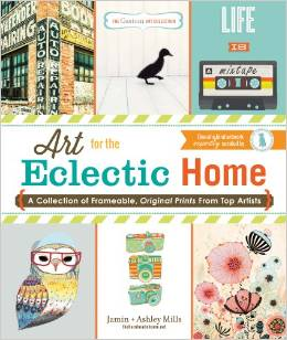 Art for the Eclectic Home by Ashley and Jamin Mills