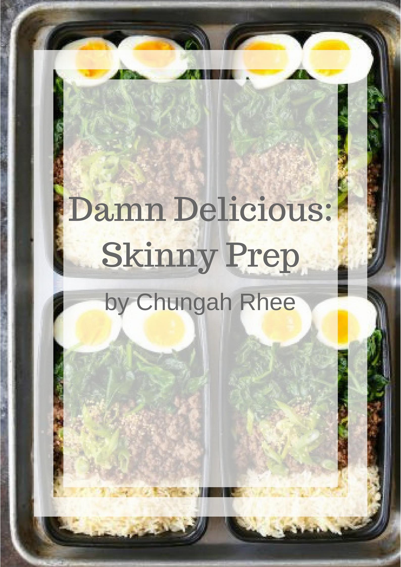 Damn Delicious Skinny Prep Chunghah Rhee cookbook deal