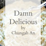 Deal News: DAMN DELICIOUS by Chungah Rhee