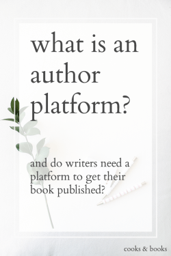 do writers need an author platform to get published