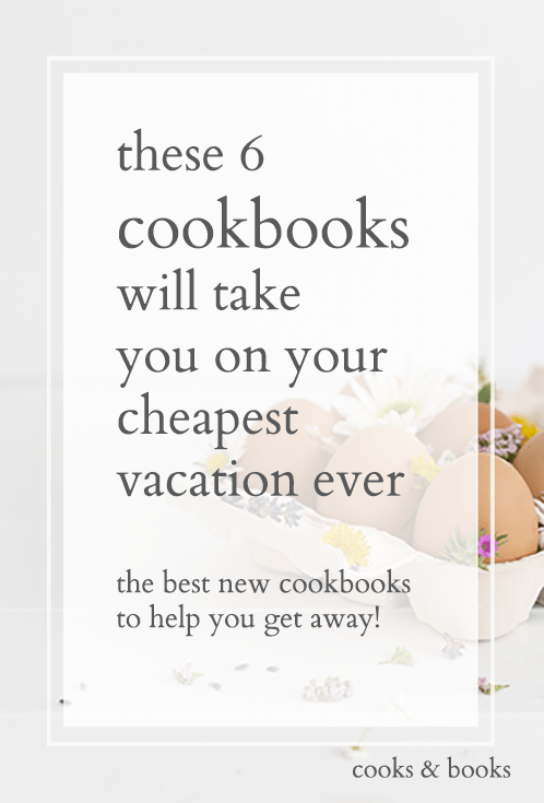 best cookbooks for cooks who love travel