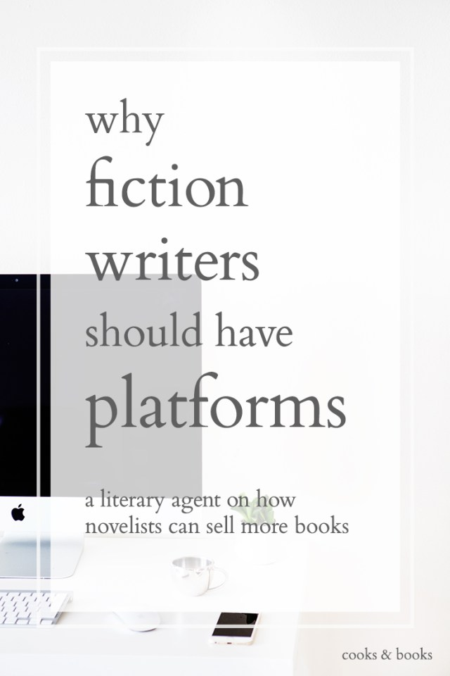 do fiction writers need platforms literary agent blog