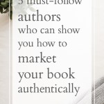 5 Must-Follow Authors Who Can Show You How to Market Authentically