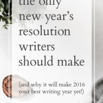 The only new year's resolution writers should make