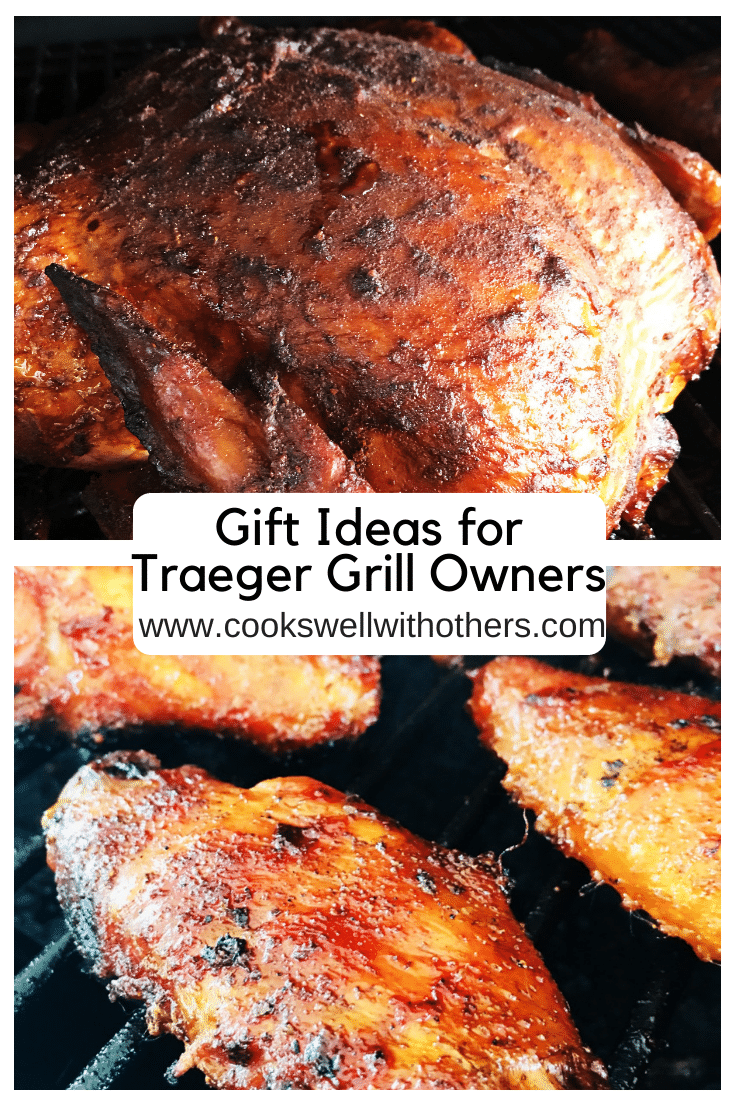 Gift Ideas For Traeger Grill Owners Cooks Well With Others