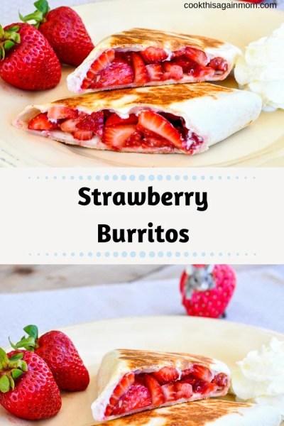 Strawberry Burritos
