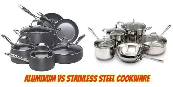Aluminum Vs Stainless Steel Cookware