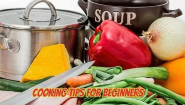Must Know Cooking Tips for Beginners