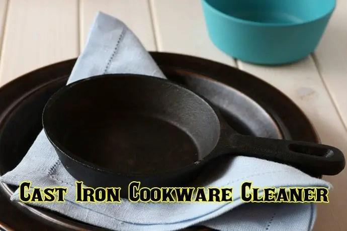 Best Cast Iron Cookware Cleaner