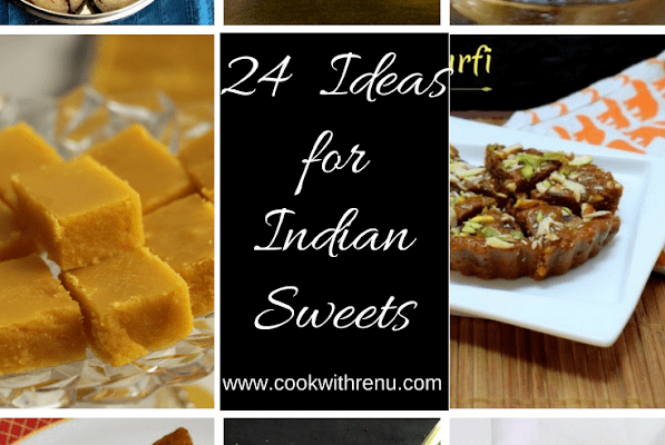 Collection of 24 Different types of Indian Sweets | 24 Ideas for Indian Sweets