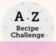 A-Z Recipe Challenge