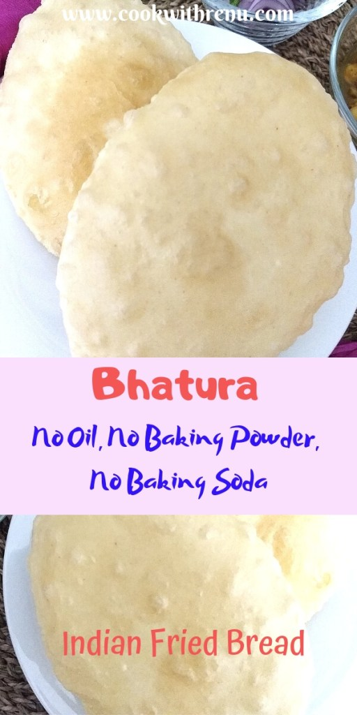 Bhatura (Without oil or Baking pwd or Baking Soda in dough) - Learn how to make the delicious Indian fried bread, fluffy and soft Bhatura, without any baking powder, soda or oil in dough.