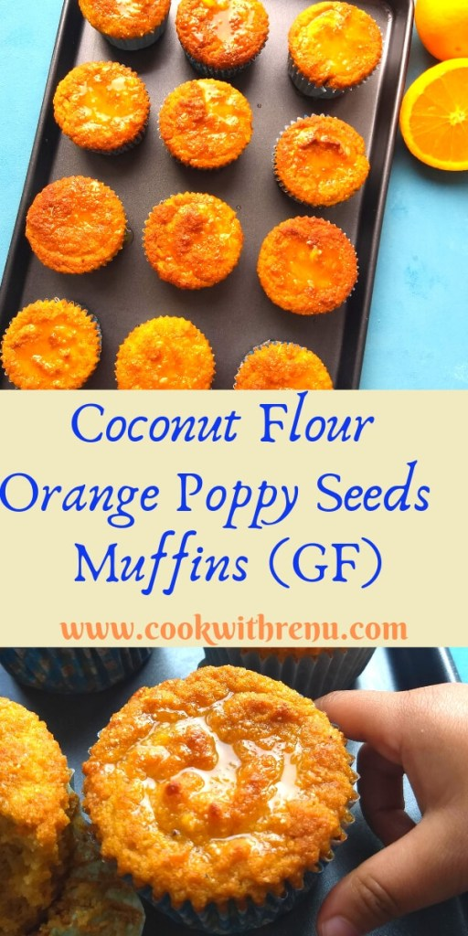 Coconut Flour Orange poppy seeds muffins (Gluten Free) - This Coconut Flour Orange Poppy Seeds muffins are gluten free, grain free, nut free & dairy free and are deliciously moist and light with Orange flavour.