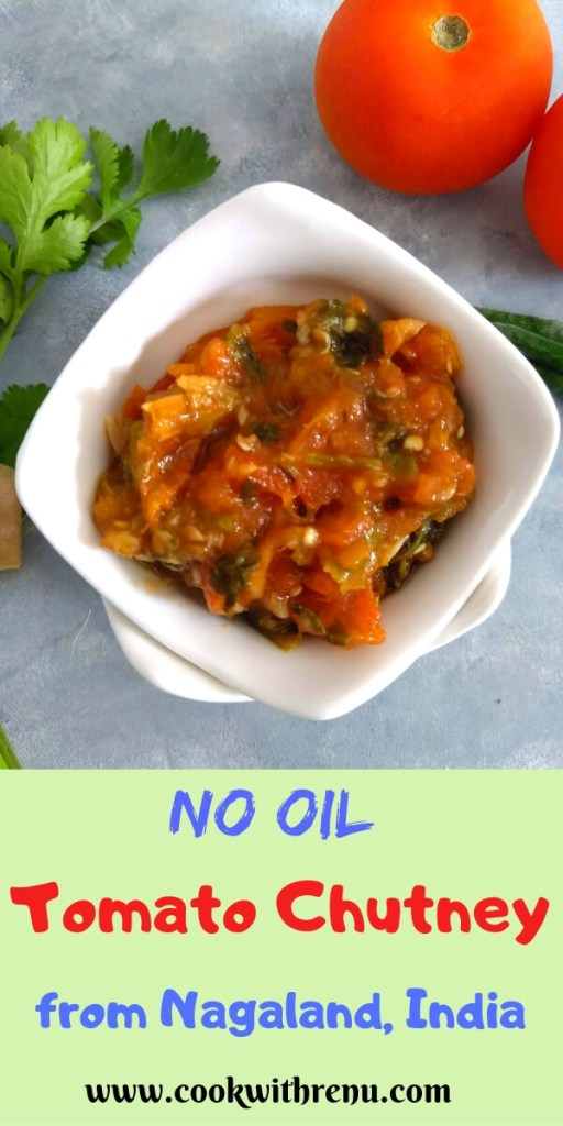 No Oil Tomato Chutney from Nagaland is a lip smacking spicy and easy chutney made using fresh and easily avaibale ingredients and is 100 percent without oil
