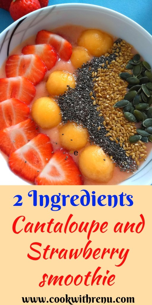 2 Ingredients Cantaloupe and Strawberry smoothie is an easy and quick smoothie recipes made using summer fruits which will keep you full and hydrated.