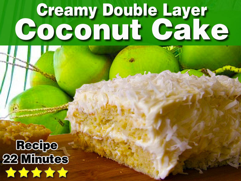 Recipe – Creamy Coconut Layer Cake