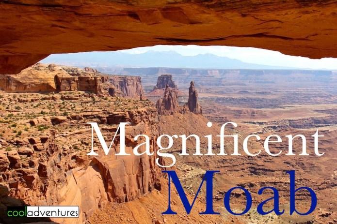 Magnificent Moab