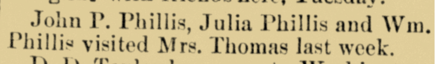 John P. Phillis, Julia Phillis and Wm. Phillis Visit Mrs. Thomas, news article, Cambridge, Guernsey County, Ohio, 22 Nov 1883