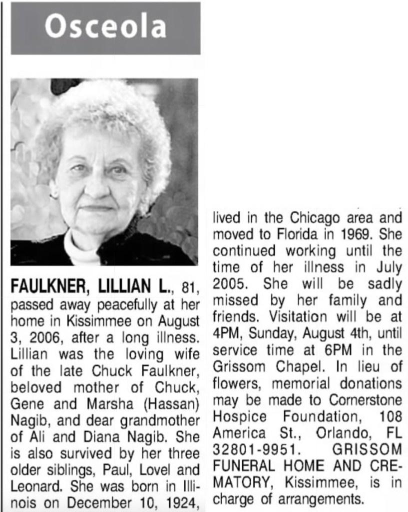 """Lillian L. Faulkner,"" obituary, The Orlando Sentinel (Orlando, Florida), 5 Aug 2006, p. B7, col. 2."