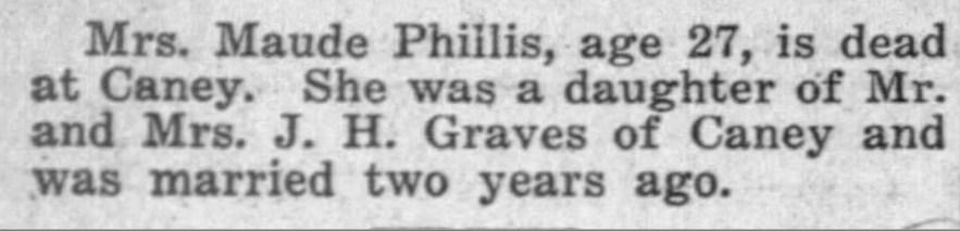 """""""Maude Phillis Dies,"""" death notice, Coffeyville Weekly Journal (Coffeyville, Kansas), 28 Mar 1913, p. 6, col. 1."""